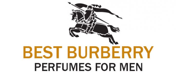 Top 5 Best Burberry Perfume for Men 2017